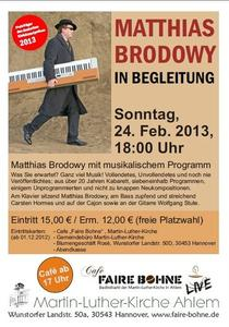 Faire Bohne live: Matthias Brodowy in Begleitung - am 24.02.2013 in Ahlem