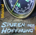 Spuren der Hoffnung: Musical in Ohof