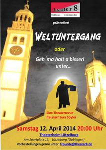 Theater 8 gastiert am 12. April 2014 in Lützelburg!