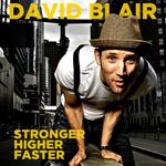 DAVID BLAIR : Stronger Higher Faster Tour , On the Rocks Günzburg