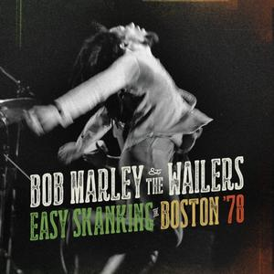 Bob Marley and the Wailers - Easy Skanking in Boston '78 Cover