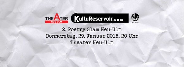 Poetry Slam - Dichterwettstreit in Neu-Ulm