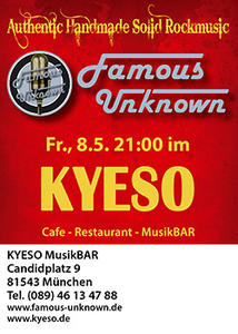 FamousUnknown Live! / KYESO München