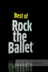 The Best of Rock the Ballet
