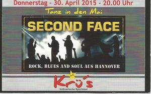 Krü's kulinarische Sportsbar - Second Face - am Donnerstag, den 30. April 2015 ab 20:00