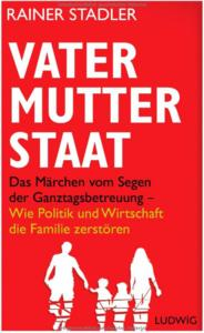 Vater - Mutter - Staat