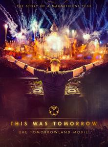 """THIS WAS TOMORROW - THE TOMORROWLAND MOVIE"" DVD + Blu-ray: OUT 12.02.2016"