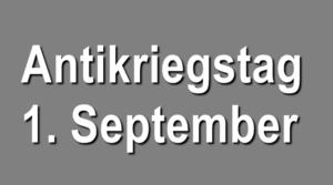 Antikriegstag 1. September