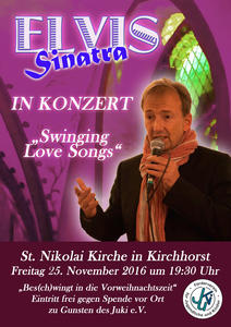 Elvis Sinatra 'Swinging Lovesongs' in St. Nikolai - Kirchhorst 25.11.16 um 19:30 Uhr