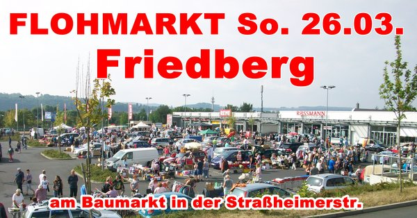 FLOHMRKT am Baumarkt in Friedberg
