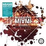 MIAMI SESSIONS 2017 Compiled and Mixed by Milk & Sugar-Neuveröffentlichung