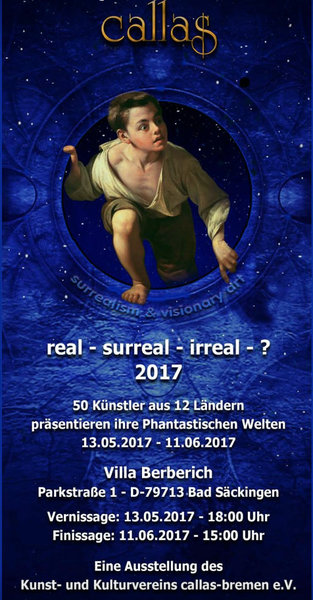 Real - Surreal - Irreal - ? 2017 - Kunstausstellung in der Villa Berberich