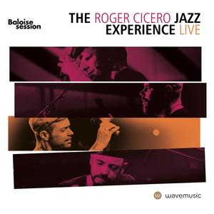 The Roger Cicero Jazz Experience -Live auf CD