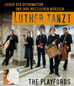 The Playfords in Bennigsen - 'Luther tanzt'