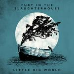 "FURY IN THE SLAUGHTERHOUSE –  ""Little Big World – Live & Acoustic"" (VÖ 01.09.) –  ""Won't Forget These Days"" (Live & Acoustic) Video online"