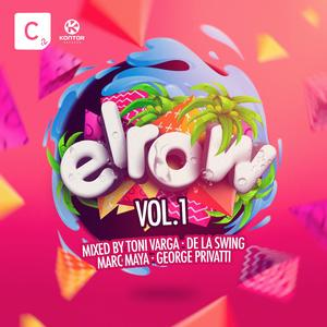 ELROW Vol.1 Mixed by Toni Varga B2B De La Swing and Marc Maya B2B George Privatti Ab  25.08.2017 im Handel