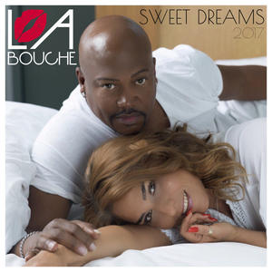 "La Bouche – ""Sweet Dreams 2017"" out now –  die erste Single nach knapp 15 Jahren Pause"