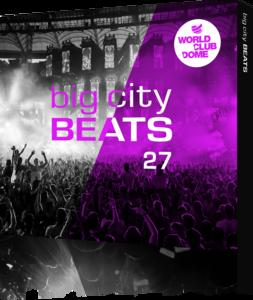VARIOUS ARTISTS BIG CITY BEATS 27 - WORLD CLUB DOME 2017 WINTER EDITION - Mixed by King Arthur, Le Shuuk, & Jerome -
