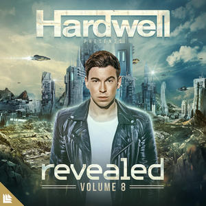 HARDWELL-  HARDWELL PRESENTS REVEALED VOLUME. 8