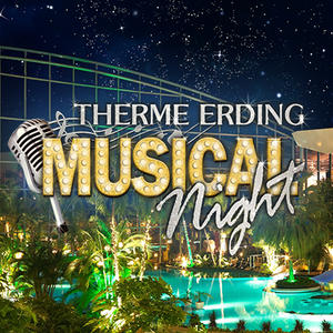 Musical Night Therme Erding