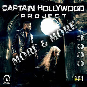 Captain Hollywood Project auf Deutschlandtour –  die Single 'More & More 3000' out now