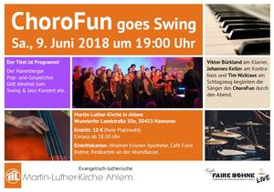 'ChoroFun goes Swing' am 9. Juni 2018 in der Martin-Luther-Kirche Ahlem