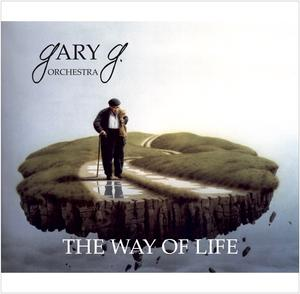 GARY G. ORCHESTRA - CD RELEASE KONZERT - THE WAY OF LIFE...LIVE!
