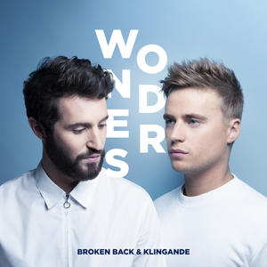 Broken Back & Klingande Wonders-Neue Single