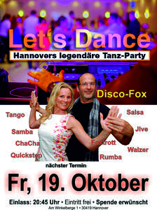 Hannovers beste Tanzparty 'Let´s Dance' Freitag, 19. Oktober ab 20:45 Uhr.