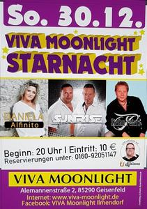 """VIVA MOONLIGHT SCHLAGERNACHT"" am 30.12.18 in 85290 Geisenfeld mit  Daniela Alfinito, Stefan Peters & Sunrise"