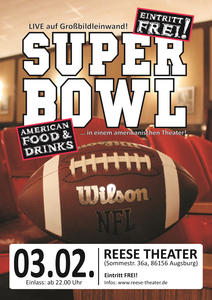 Super Bowl im Reese Theater