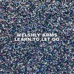 """WELSHLY ARMS – """"Learn To Let Go""""!-Live bei Rock am Ring und Rock im Park"""