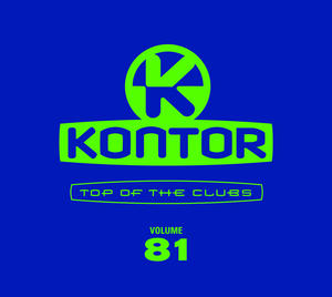 VARIOUS ARTISTS – KONTOR TOP OF THE CLUBS VOL. 81-Ab 25. Januar im Handel