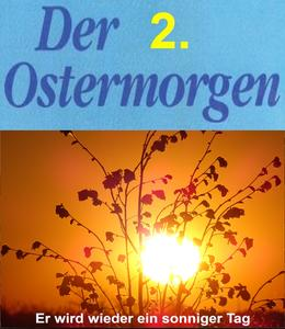 Start in den 2. Ostertag