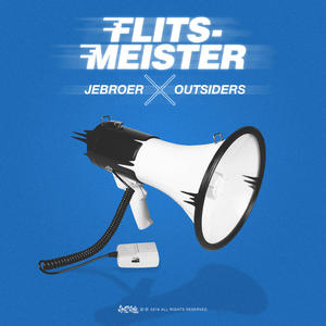 Jebroer & Outsiders Flitsmeister-Neue Single