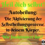 """Spruch des Tages 27. Mai 19: """"Heil dich selbst"""""""