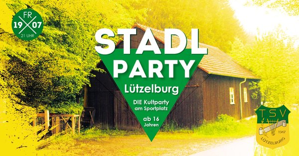 21. Stadlparty in Lützelburg