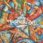 UCHA – Mesmerized -Neues Album