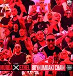 "MURDA & EZHEL - neue Single + Video ""Boynumdaki Chain"" -Tournee im Herbst"