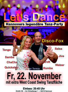 Let´s Dance Hannovers Tanzparty mit extra WestCoastSwing Tanzfläche