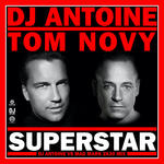 D.J.Antoine& Tom NOVY neue Single