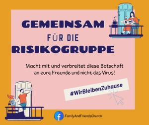Gemeinsam für die Risikogruppe ღ  #WirBleibenZuhause - Family And Friends Church