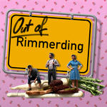 Out of Rimmerding | Kennen Sie Rimmerding?