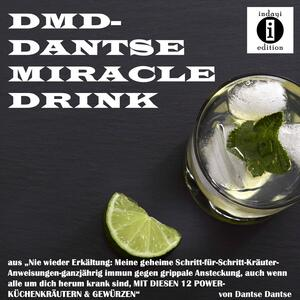 DMD- DANTSE MIRACLE DRINK