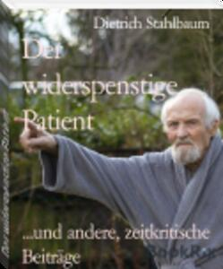 In Arbeit: mein 15. eBook DER WIDERSPENSTIGE PATIENT