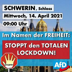 Demonstration in Schwerin -   Stoppt den totalen Lockdown