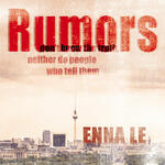 Enna Le  »Rumors« – Single und Video out now –  positive Vibes in schweren Zeiten